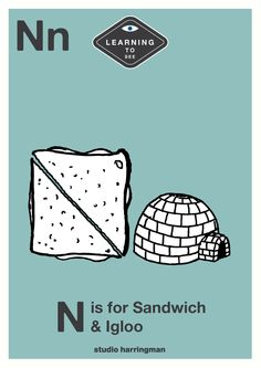 Nn - N is for Sandwich and Igloo