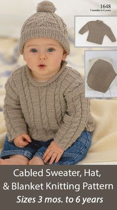 Cabled Sweater, Hat, and Blanket Knitting Pattern Matching set for babies and children including sweaters with cable detail down with either round neck or roll neck, beanie hat, and blanket. Sizes 3-6 Months, 6-12 Months, 1-2 Years, 3-4 Years, 5-6 Years. DK weight yarn. Designed by Sirdar. Sweater Hat, Cable Sweater, Pattern Matching, Matching Set, Dk Weight Yarn, Security Blanket, Blanket Sizes, Roll Neck, Baby Sweaters