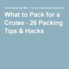What to Pack for a Cruise - 26 Packing Tips & Hacks More Occurring family Cruise Checklist, Cruise Packing Tips, Cruise Travel, Cruise Vacation, Travel Packing, Travel Tips, Packing Hacks, Bahamas Cruise, Princess Cruises