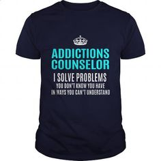 ADDICTIONS-COUNSELOR #teeshirt #clothing. GET YOURS => https://www.sunfrog.com/LifeStyle/ADDICTIONS-COUNSELOR-101257580-Navy-Blue-Guys.html?id=60505