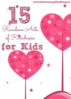 15 Random Acts of Kindness for Kids