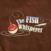 Fish Whisperer T-Shirt  I have a brother I could give this to.  Funny.