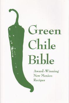Green Chile Bible: Award-Winning New Mexico Recipes/Albuquerque Tribune Hatch Green Chili Recipe, Green Chili Recipes, Hatch Chili, Chilli Recipes, Rub Recipes, Mexican Kitchens, Mexican Dishes, Mexican Food Recipes, Mexican Cooking