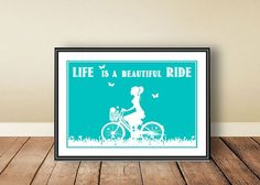 Life is a beautiful ride, digital download, download istantaneo, printable art, corsa, bicicletta, stampa tipografica, ispirazione, poster