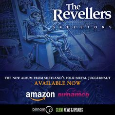 Skeletons, the new album from The Revellers, is available now from our online shop, Amazon.co.uk and Amazon.com: http://www.birnamcdshop.com/index.php?route=product/product&path=59&product_id=388#.V-o24qIrK-p  The CD is also available from Shetland's High Level Music and will be appearing in other local stores soon.
