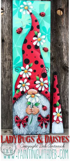 Ladybugs and Daisies by Deb Antonick email pattern packet Christmas Signs Wood, Christmas Crafts, Diy Projects To Try, Craft Projects, Gnome Paint, Pallet Pictures, Blessing Bags, Painted Boards, Crafts For Girls