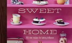 Food book of the week: Home Sweet Home by The Hummingbird Bakery