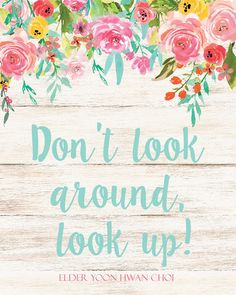 Free LDS Conference Talk Quote Prints April 2017