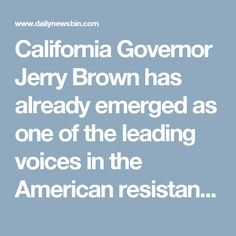 """California Governor Jerry Brown has already emerged as one of the leading voices in the American resistance against Donald Trump, and now he's making specific threats against the so called """"president-elect."""" Even as Trump picks one climate change denier after another for his historically unsuitable cabinet, and seems intent on eliminating the satellites that monitor climate change, Brown is threatening to have California launch its own climate satellites. And he's doing so in emphatic…"""