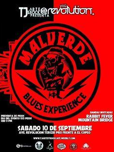 SABADO 10 de Septiembre desde Culiacan Sinaloa Malverde Blues Experience esta vez acompañados de las bandas Rabbit Fever y Mountain Bridge en Tj Art & Rock@You Revolution frente al copeo / un evento que no te puedes perder ! Costo de preventa $80 pesos dia del Show $100 / Evento para mayores de 18 ID / 9 PM