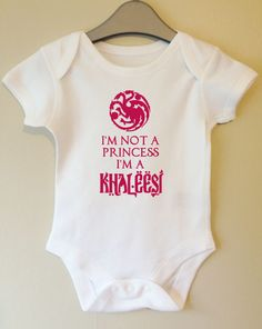 I'm not a princess i'm a Khaleesi - Game of Thrones inspired baby body/vest/onesie by TwinkleJellyDesigns on Etsy