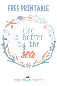 She's {kinda} Crafty: Life is Better by the Sea Free Printable Wall Art