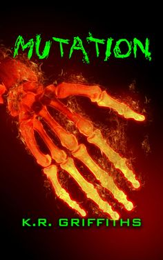 Mutation by K.R. Griffiths - ebook, Horror, Conspiracy, suspense, Virus, Zombie apocalypse, Epub