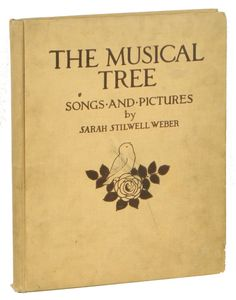 The Musical Tree. Songs and Pictures | Sarah Stilwell Weber