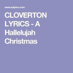 CLOVERTON LYRICS - A Hallelujah Christmas