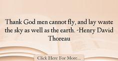 Henry David Thoreau Quotes About Men - 45466