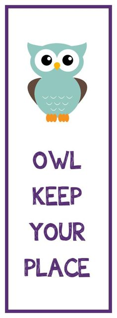 Cute saying for bookmark....use the owl punch