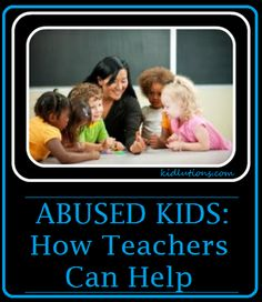 How teachers can help abused children.
