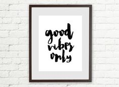 Good vibes only 11x14 Printable Instant Download by mirapaigew