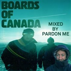 Paying homage to one of my favorite mysterious groups out there. 35 tunes dj mixed live <3  PARDON ME BOARDS OF CANADA MIX  @pardonme77 (soundcloud) @nathanbrown77 (instagram)  1. ROYGBIV @boardsofcan