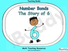 Number Bonds - The Story of 6 teaching resources - PowerPoint and worksheets