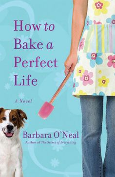 How to Bake a Perfect Life {Book Review}