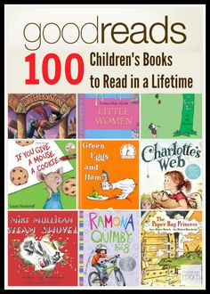 Goodreads has just released their 100 Children's Books to read in a lifetime. This list was compiled by the members of Goodreads and includes both children's and young adult fiction. Did they miss any of your favorite childhood books? Take a look and see. 100 Best Books, 100 Books To Read, Great Books, My Books, Read Aloud Books, Best Children Books, Childrens Books, Young Adult Fiction, Children's Literature