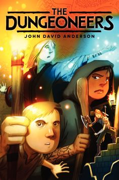 The Dungeoneers - John David Anderson, https://www.goodreads.com/book/show/20658809-the-dungeoneers?ac=1