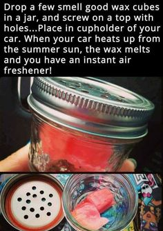 Try putting wax cubes in a mason jar with holes. The heat will melt the wax and … Try putting wax cubes in a mason jar with holes. The heat will melt the wax and release the scent and Winning Car Hacks for Moms on Frugal Coupon Living. Simple Life Hacks, Useful Life Hacks, Summer Life Hacks, Mason Jar Crafts, Mason Jars, Diy Auto, New Swedish Design, The Heat, Win Car