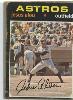 jesus alou baseball card | Topps 1971 Baseball Card | Jesus Alou | Houston Astros | Baseballisms ...