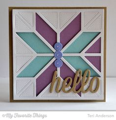 Happy Hellos Die-namics, Quilt Square Cover-Up Die-namics, Sequins Die-namics - Teri Anderson #mftstamps