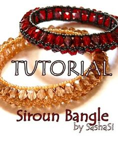 Best Bracelet Perles 2017/ 2018 : art crafts and beads: Siroun Bangle Tutorial