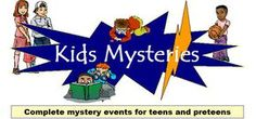 Kids Mysteries: Complete mystery party events for teens and preteens. Maybe for a Halloween party?