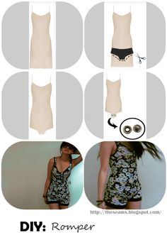 Romper DIY: You need: cute knee-length slip, pair of undies for measuring, scissors, measuring tape, needle, thread, snaps, spray fabric sealant. 1: Length of Shorts portion: Don't go too long. Measure from your shoulders to where you'd like the shorts to fall. Mark that same length on the slip. 2: Lay the slip flat. Place the underwear at the mark. Trace along the curved holes of the undies onto the slip. Cut along the lines. 3: Sew snaps to the hanging material that will serve as the…