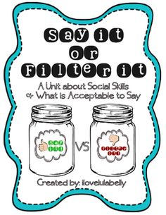 Say It or Filter It File Folder Jar Sorting Game with Worksheets from ilovelulabelly on TeachersNotebook.com - (16 pages) - Social Skills File Folder Game