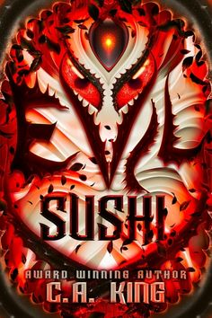 Evil Sushi (Evil Sushi Series Book 1) by C.A. King King Book, Book 1, This Book, World Hunger, Instagram Website, Something Else, On October 3rd, Amazon Gifts, You Youtube