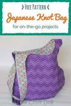 Free Sewing Pattern and Tutorial: How to make a reversible Japanese knot bag