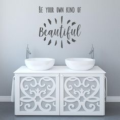 Be your own kind of beautiful Decor, Beautiful Wall, Washroom, Wall Sticker, Home Decor, Wall Stickers, Cool Walls, Wall Decals, Shower Heads