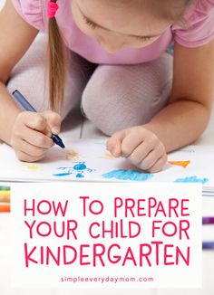 What should my child know before kindergarten? Learn everything you need to know to prepare your child for elementary school #elementary #kids #kidsactivities