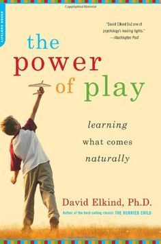 We think David Elkind does a great job of showing how creative, spontaneous play fosters healthy mental and social development and sets the stage for academic learning in the first place. Play Based Learning, Learning Through Play, Preschool Learning, Preschool Ideas, Early Learning, Child Life Specialist, Parenting Books, Parenting Tips, Parenting Articles