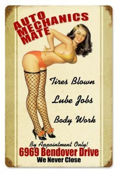 Auto Mechanics Mate Pinup Girls Vintage Metal Sign  -  $19.95  -  Garage