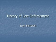 Learn about the history and introduction of law enforcement in society to the appointment of constables in United States.