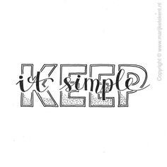 Handlettering ~ keep it simple Handwritten Quotes, Hand Lettering Quotes, Doodle Lettering, Typography Quotes, Typography Letters, Brush Lettering, Motivacional Quotes, Doodle Quotes, Calligraphy Doodles