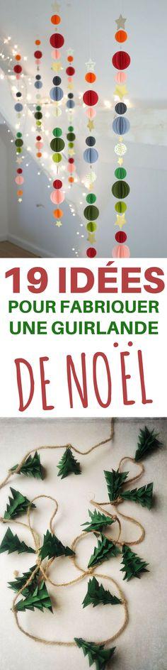 Cliquez et découvrez 19 idées pour fabriquer une guirlande de Noël !
