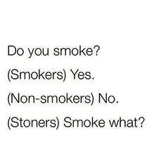 😂😂 Stoner Quotes - marijuana effects on the body, marijuana… Funny Weed Memes, Weed Jokes, Weed Humor, Funny Relatable Memes, Funny Comebacks, Stoner Quotes, Stoner Humor, 420 Quotes, Cannabis