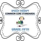 Speech Therapy Common Core Fifth Grade Goal Bank!