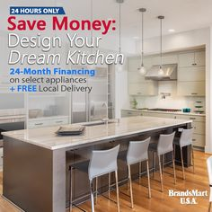Free Local Delivery On Select Appliances 24 Month Financing Available Save Money Saturday Design Your Dream Kitchen 24 Hours Kitchen Bath Remodeling Outdoor Kitchen Countertops Beautiful Kitchens