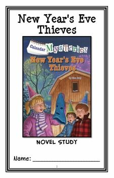 Calendar Mysteries: New Year's Eve Thieves (Ron Roy) Novel Study / Comprehension * Follows Common Core Standards *  This 22-page booklet-style Novel Study is designed to follow students throughout the entire book.  The questions are based on reading comprehension, strategies and skills. The novel study is designed to be enjoyable and keep the students engaged.