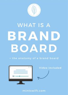 What is a Brand Board + The Anatomy of a Brand Board | What is a Brand Board Video Tutorial | Brand Board | Anatomy of Brand Board | Branding Board | Why Do you need a Brand Board | What is the Brand board for | How to use Brand board | What is on a brand board | Example of Brand Board | Brand Identity | Elements of Brand board | Brand Design | Brand Designer | What to do with brand board | Brand Design package | Brand Style Guide | MintSwift | MintSwift Design | Adrianna Leszczynska