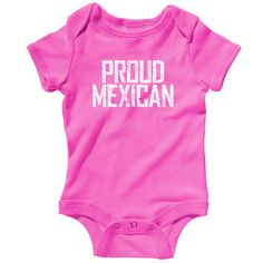 61965c23c30 Baby Proud Mexican Romper - Infant One Piece - NB - Mexican Baby - Mexico -  3 Colors